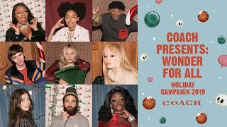 Download Coach Presents: Wonder for All | Holiday Campaign 2019 Video
