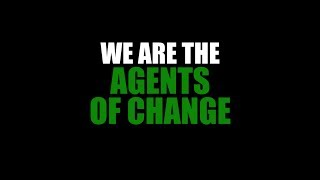 Download We are the Agents of change Video