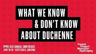Download PPMD 2018 Conference - What We Know & Don't Know About Duchenne Video