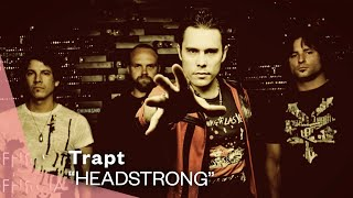 Download Trapt - Headstrong Video