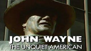 Download John Wayne: The Unquiet American Biography Video