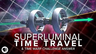 Download Superluminal Time Travel + Time Warp Challenge Answer | Space Time Video