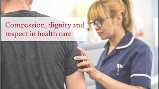 Download Compassion, dignity and respect in health care Video