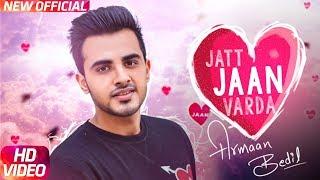 Download Jatt Jaan Vaarda | Armaan Bedil | Sukh-E | Jashan Nanarh | Latest Punjabi Song 2017 | Speed Records Video