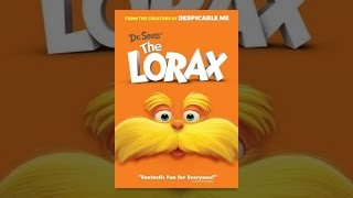 Download Dr. Seuss' The Lorax Video