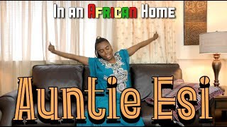 Download In An African Home: Auntie Esi Video