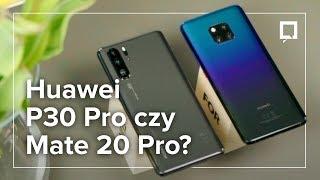 Download HUAWEI P30 PRO czy MATE 20 PRO - pojedynek smartfonów Video