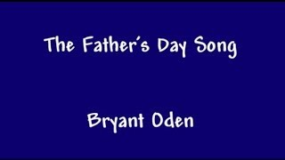 Download The Father's Day Song. A funny song for Dads. Video