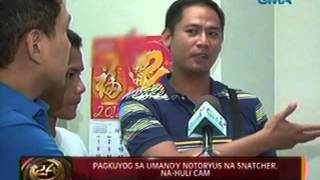 Download 24 Oras: Pagkuyog sa umano'y notoryus na snatcher, na-Huli Cam Video