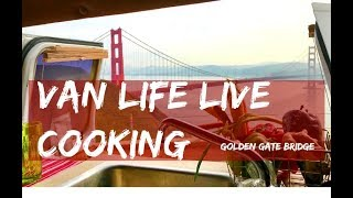Download Van Life Live: Cooking with my kid at the Golden Gate Bridge Video