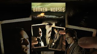 Download Broken Horses Video