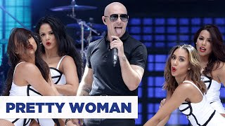 Download Pitbull - 'Pretty Woman' (Summertime Ball 2015) Video