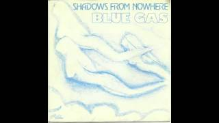 Download Blue Gas - Shadows From Nowhere Video