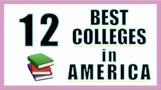Download 12 Best Colleges in the US Video