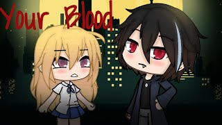 Download Your Blood ~ Gacha Life Mini Movie |Part 1| Video