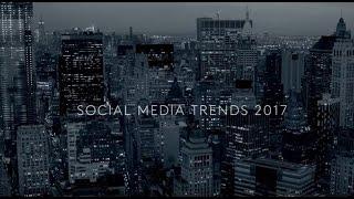 Download Social Media Trends 2017 Video