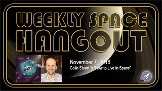 Download Weekly Space Hangout: 11/7/2018 - Colin Stuart 's ″How to Live in Space″ Video