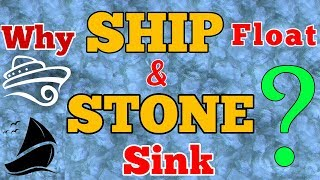 Download Why do ships float and stone sinks? - explained (Hindi). Video