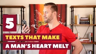 Download 5 Texts That Make A Man's Heart Melt | Relationship Advice For Women By Mat Boggs Video