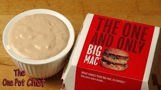 Download Home Made McDonald's Big Mac Sauce | One Pot Chef Video