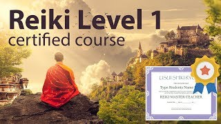 Download Reiki Course Level 1 + Diploma in comments 1h and 38 minutes Video