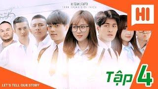 Download Chàng Trai Của Em - Tập 4 - Phim Học Đường | Hi Team - FAPtv Video