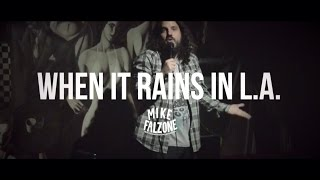 Download When it Rains in L.A. (Stand Up by @mikefalzone) Video