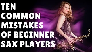 Download 10 common mistakes made by beginner sax players 🎶 saxophone lesson / tutorial Video