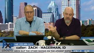 Download Euthyphro Dilemma & Why Caller Wishes God Were Real | Zach - Hagerman, ID | Atheist Experience 22.03 Video