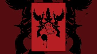 Download Girls Guns and Blood Video