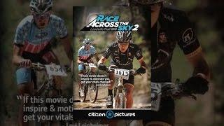 Download Race Across the Sky 2 Video