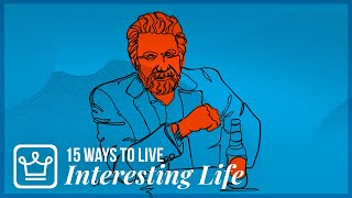 Download 15 Ways to LIVE a More INTERESTING LIFE Video