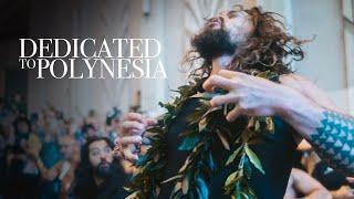 Download Dedicated to Polynesia | Jason Momoa Hawaii Video