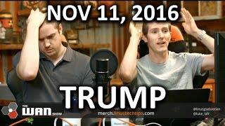Download The WAN Show - Trump Memes Edition - November 11, 2016 Video
