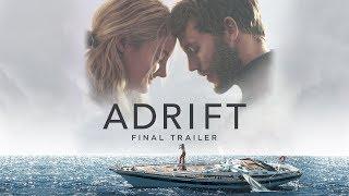 Download Adrift | Final Trailer | Own It Now on Digital HD, Blu-Ray & DVD Video
