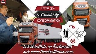 Download Le Grand Défi DAF XF 510 Super Space Cab Video