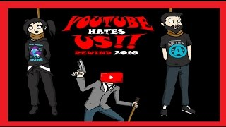 Download YouTube HATES US - Rewind 2016 Video