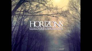 Download Horizons - Open Arms Video