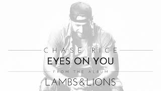 Download Chase Rice - Eyes On You Video