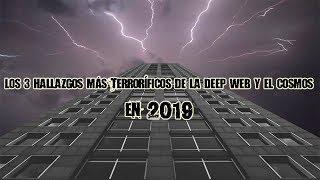 Download Los 3 hallazgos más terroríficos de la deep web y el cosmos en 2019 Video