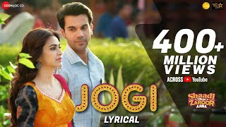 Download Jogi - Lyrical |Shaadi Mein Zaroor Aana |Rajkummar Rao,Kriti K|Arko ft Yasser Desai,Aakanksha Sharma Video