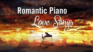 Download Top 20 Romantic Piano Love Songs - Relaxing Piano Music Video