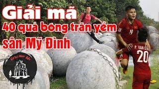 Download 40 quả bóng xích trấn yểm sân Mỹ Đình - Thầy phong thủy bảo phá, Việt Nam lập tức vô địch AFF Cup Video
