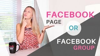 Download Facebook Page vs Group – Which One Will Grow Your Business Faster Video