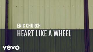 Download Eric Church - Heart Like A Wheel Video