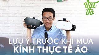 Download [Vlog 69] Những lưu ý khi mua kính thực tế ảo VR: có nên mua không? Video