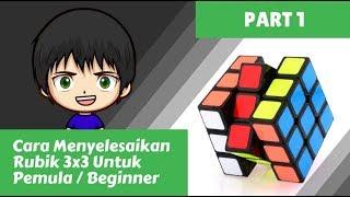 Download Cara Menyelesaikan Rubik 3x3 untuk pemula part 1 Video