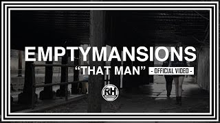 Download EmptyMansions - That Man Video