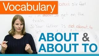 Download English Vocabulary - ABOUT, ABOUT TO, NOT ABOUT TO Video