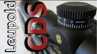Download Leupold CDS Setup With or Without Custom Dial Video